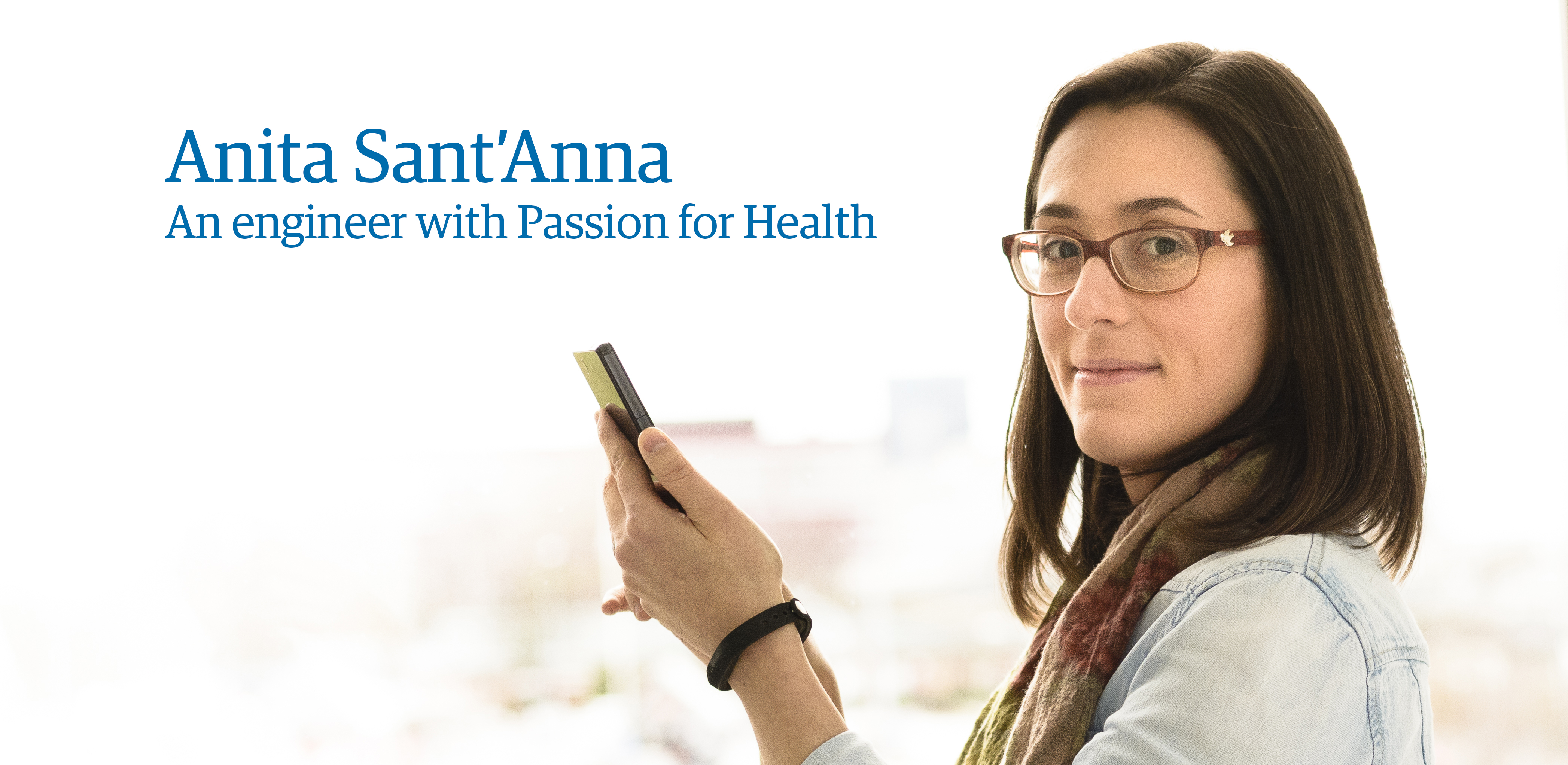 Meet researcher Anita Sant'Anna. An engineer with a passion for health